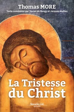 La Tristesse du Christ de Thomas More - NUMERIQUE